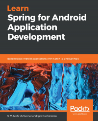 Learn Spring for Android Application Development