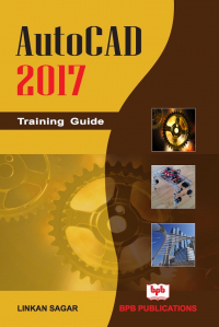 AutoCAD 2017 Training Guide