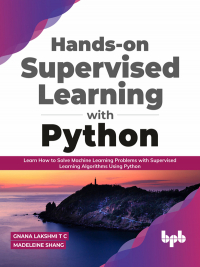 Hands-on Supervised Learning with Python