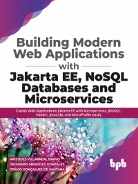 Building Modern Web Applications With JakartaEE, NoSQL Databases and Microservices