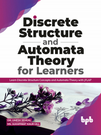 Discrete Structure and Automata Theory for Learners