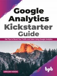 Google Analytics Kickstarter Guide