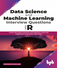 Data Science and Machine Learning Interview Questions Using R