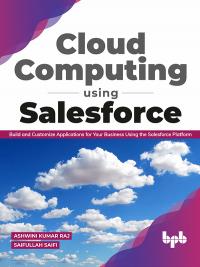 Cloud Computing Using Salesforce