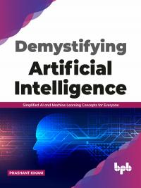 Demystifying Artificial intelligence