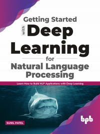 Getting started with Deep Learning for Natural Language Processing