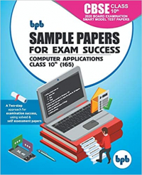 Sample Papers for Exam Success Computer Applications CBSE Class 10th (165)