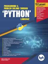 O Level Programming and Problem Solving Through Python Language