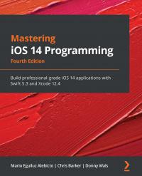 Mastering  iOS 14 Programming Fourth Edition