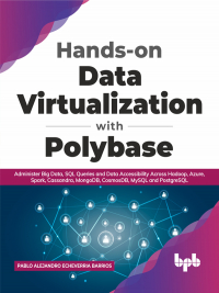 Hands-on Data Virtualization with Polybase