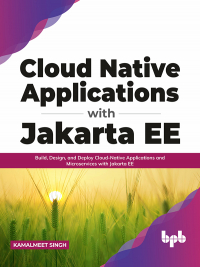 Cloud Native Applications with Jakarta EE