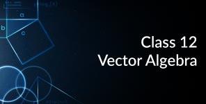 Vector Algebra