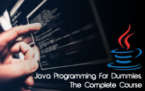 Java Programming For Dummies. The Complete Course