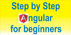 Step By Step Angular For Beginnners