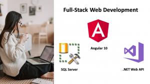 Full-Stack Web Development using Angular 10, Web API & SQL Server