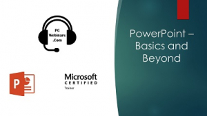 PowerPoint Basics and Beyond