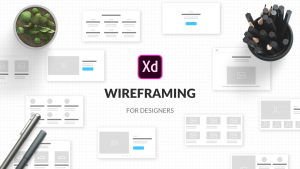 Wireframing For UI / UX Designers