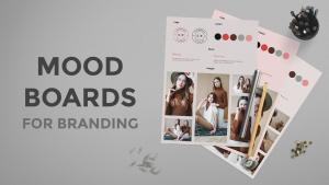 Mood Boards For Branding