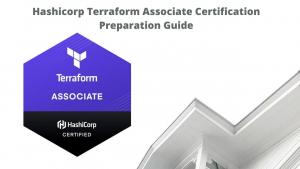Hashicorp Terraform Associate Certification Preparation Guide