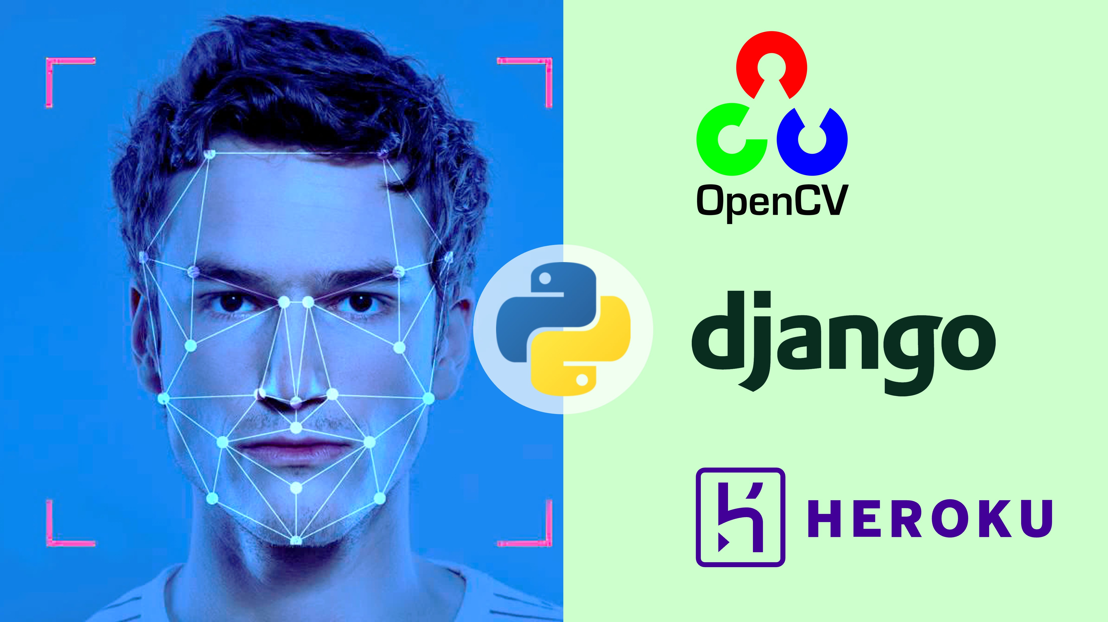 Computer Vision & Face Recognition Django Web App with Machine Learning, Python, OpenCV and Deploy in Heroku Cloud