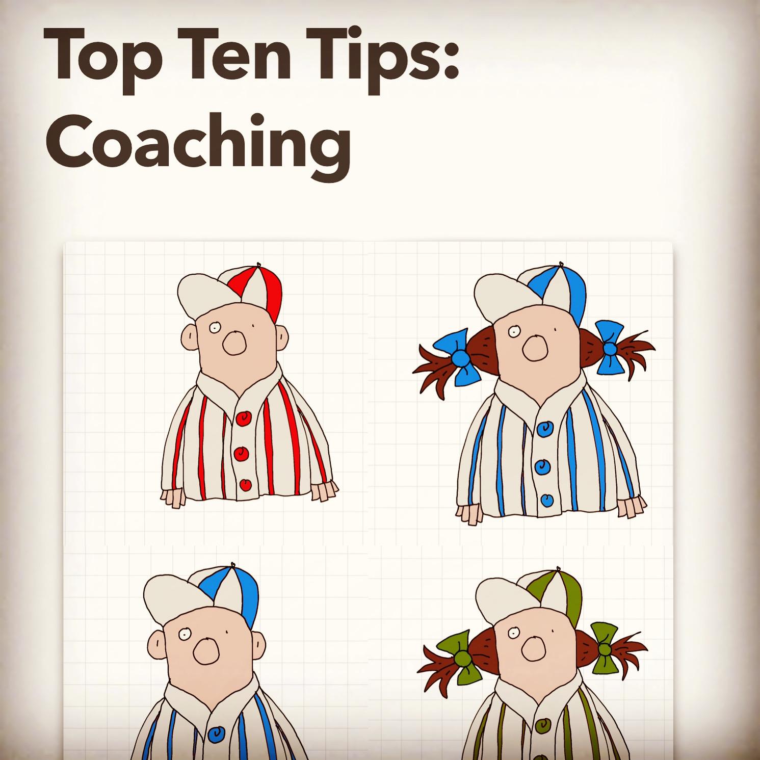 Top Ten Tips: coaching