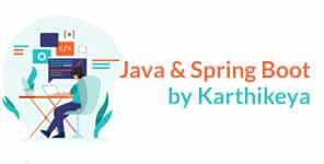 Java & Spring Boot by Karthikeya