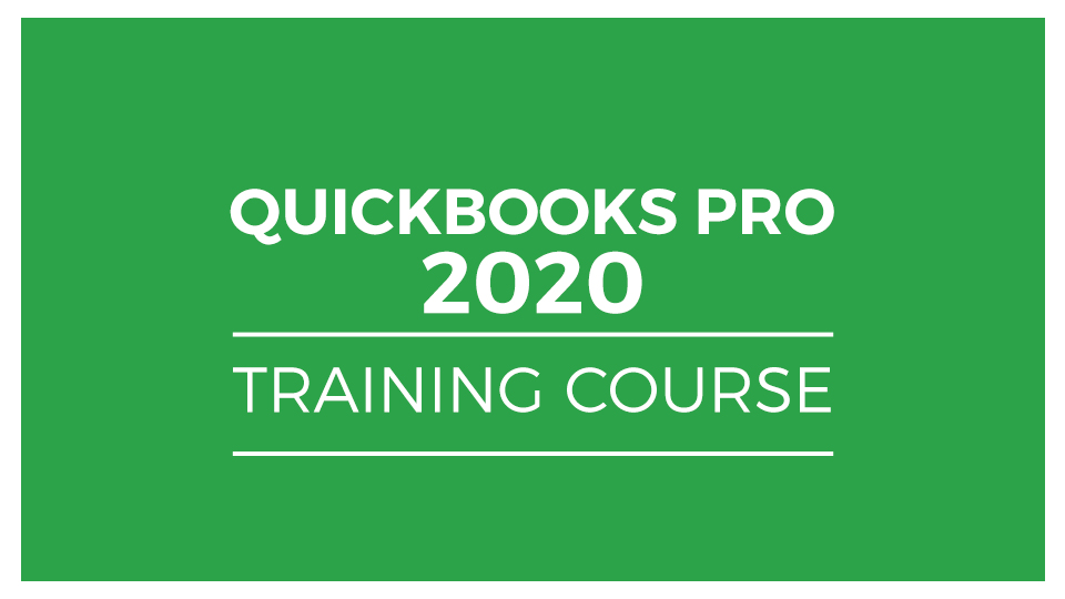 Master QuickBooks Pro 2020: The Complete QuickBooks Course