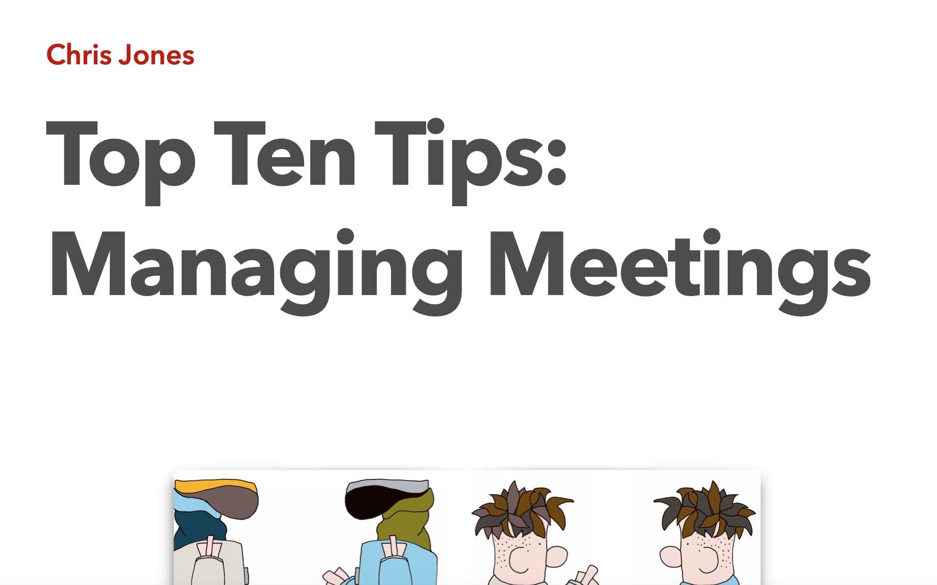 Top Ten Tips: Managing Meetings