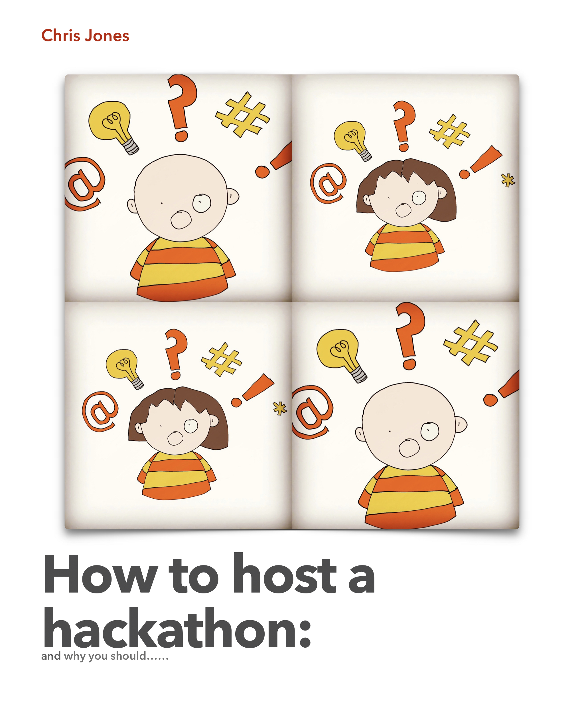 How to Host a Hackathon