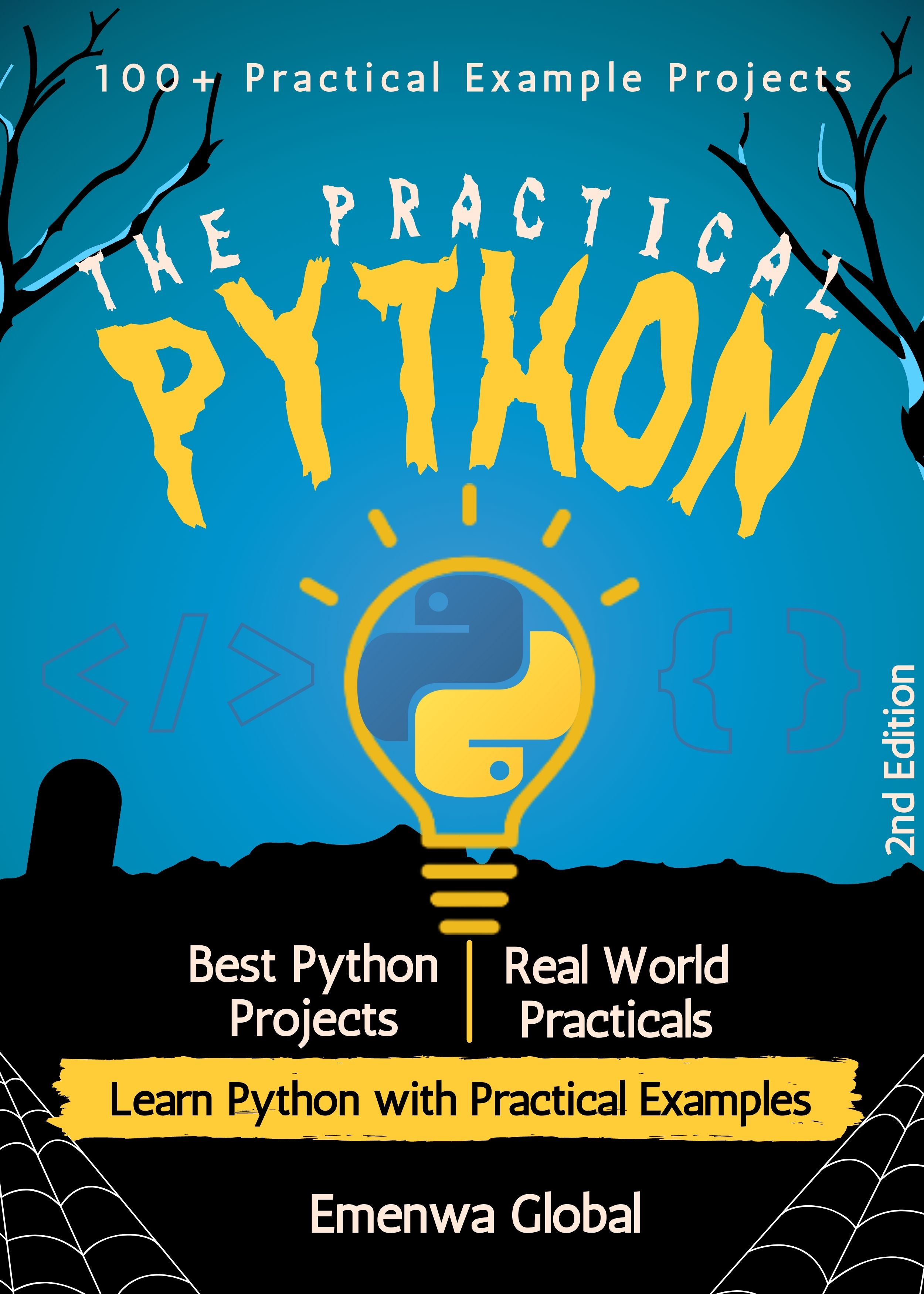 The Practical Python: 100+ Practical Example Projects