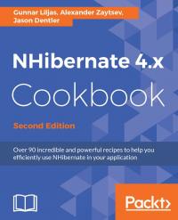 NHibernate 4.x Cookbook Second Edition