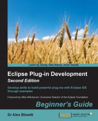Eclipse Plug-in Development Beginner's Guide Second Edition
