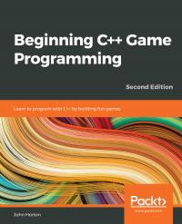 Beginning C++ Game Programming  Second Edition