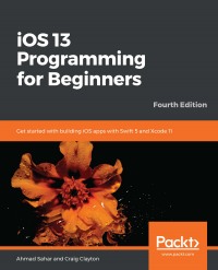 iOS 13 Programming for Beginners Fourth Edition